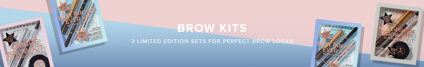 New Brow Kits - 3 limited edition sets for the perfect brow looks