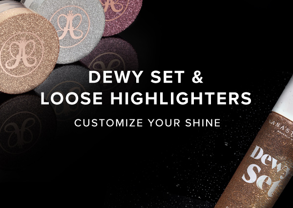 Loose Highlighters and Dewy Setting Spray - Customize your shine for a radiant finish