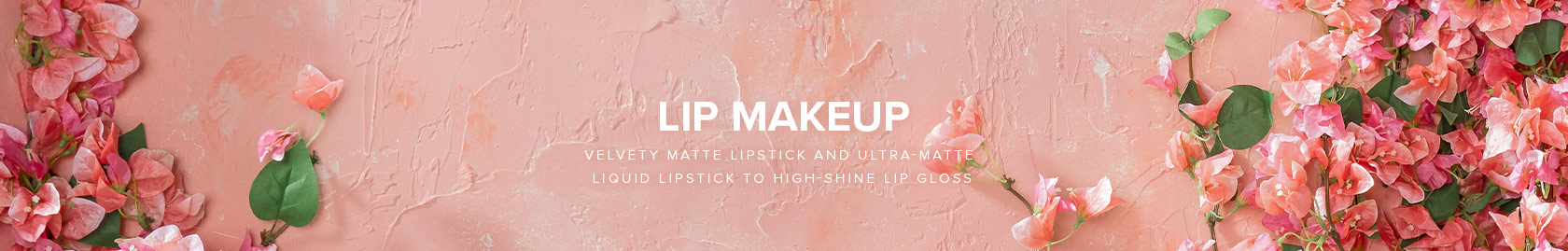 Lip Makeup - Velvety Matte Lipstick and Ultra Matte Liquid Lipstick to High Shine Lip Gloss