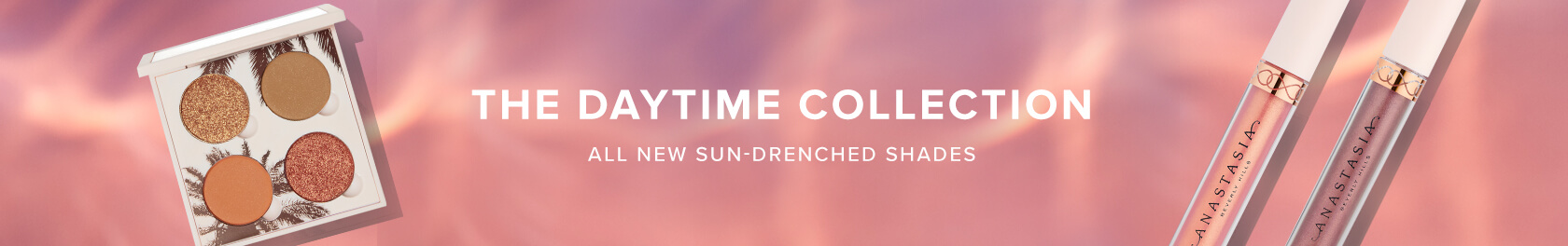 New! The Daytime Collection with Limited Edition Looks