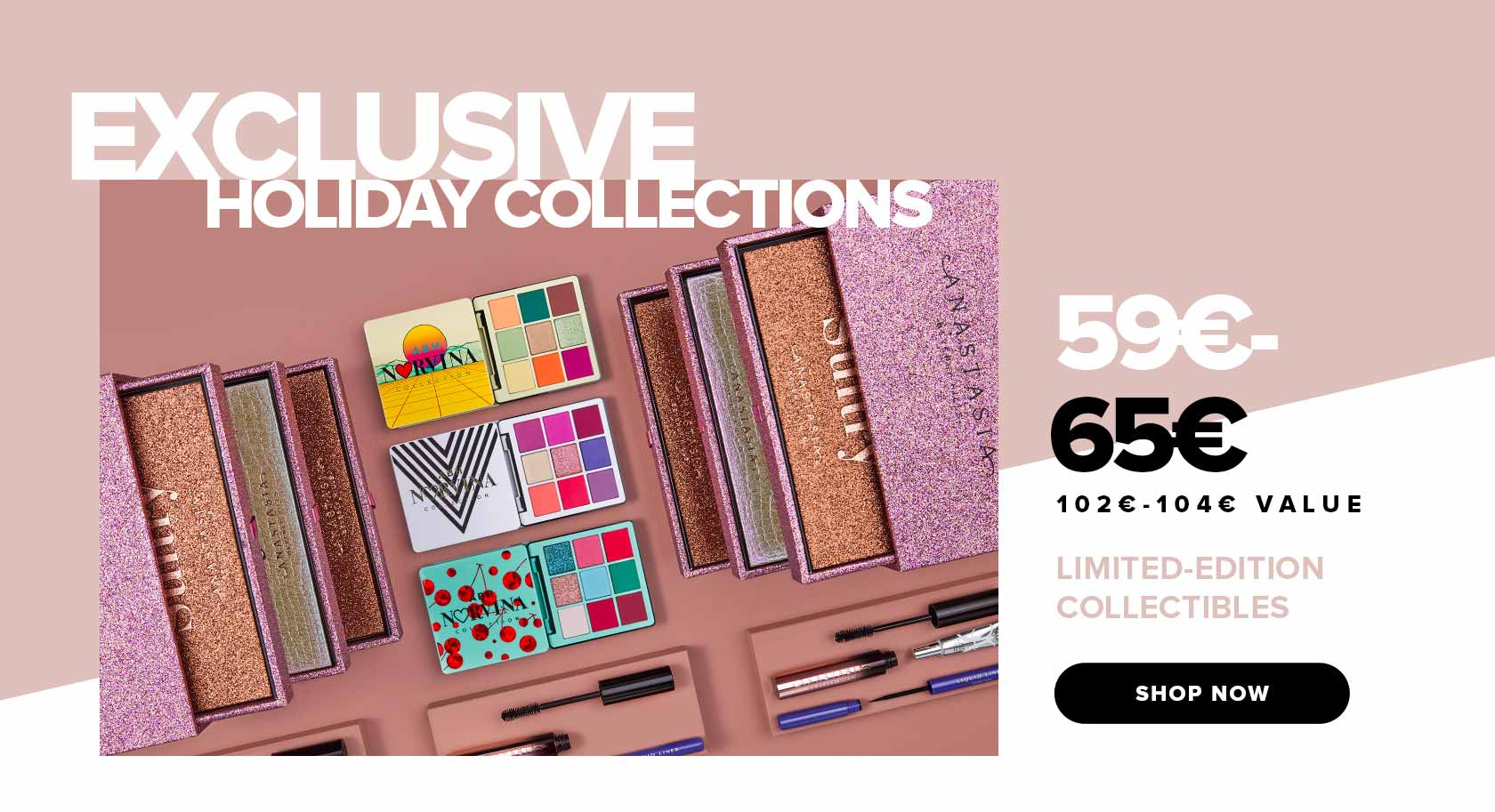 Exclusive Holiday Collections and Limited Edition Sets