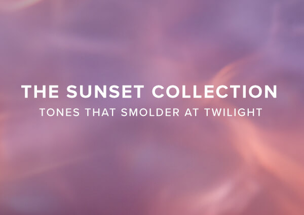 New! The Sunset Collection with Limited Edition Looks