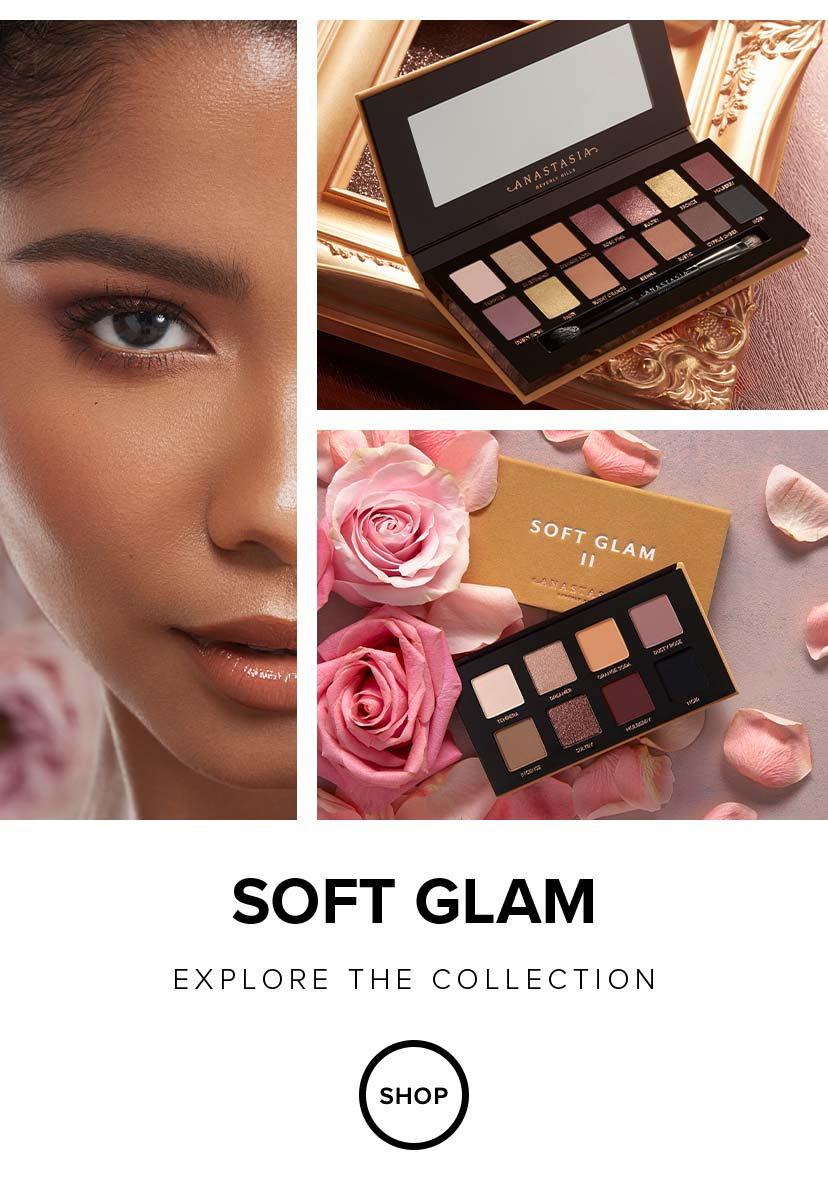 Soft Glam - Explore the Collection