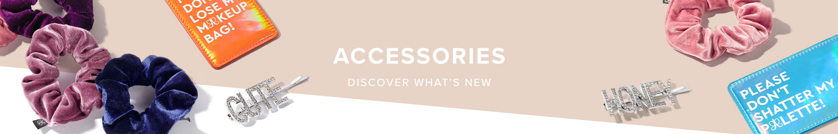 Accessories are here - Shop ABH Hairpins, Scrunchies and Luggage tags