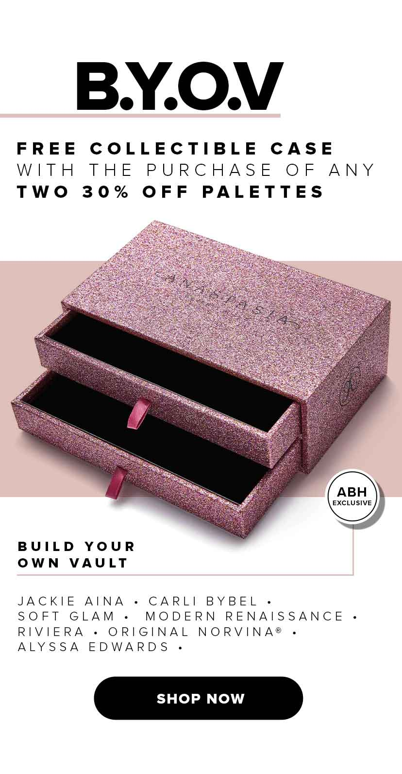 Free Collectable Case with the purchase of any 2 30% off palettes