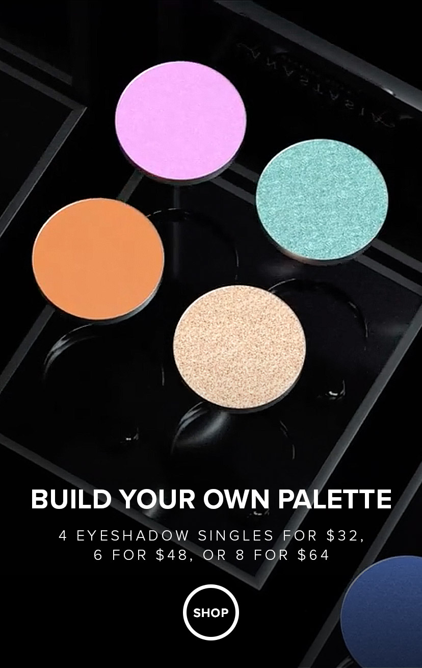 Build a palette - Buy 4 eyeshadows for $32