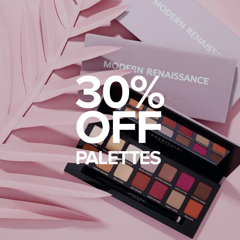 30% off Eye Shadow Palettes - Shop Now