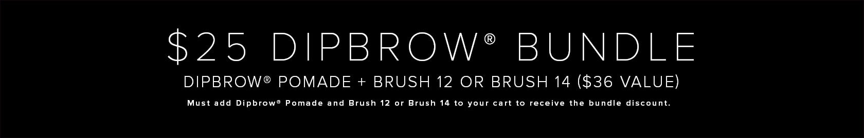 $25 for Dipbrow and Brush of Your Choice
