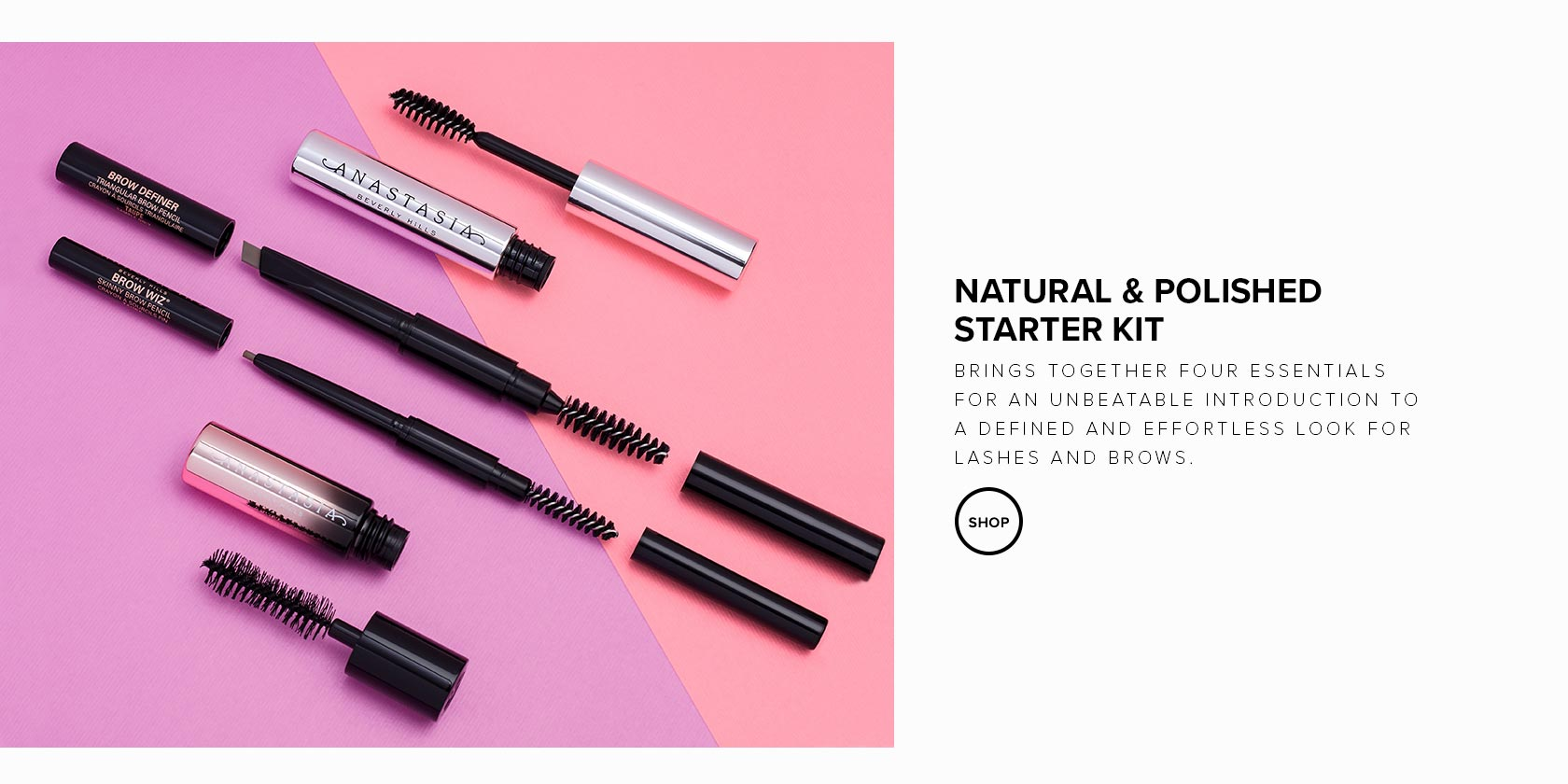 Natural and Polished Starter Kit  brings four essentials for an unbeatable introduction to a defined and effortless look for lashes and brows