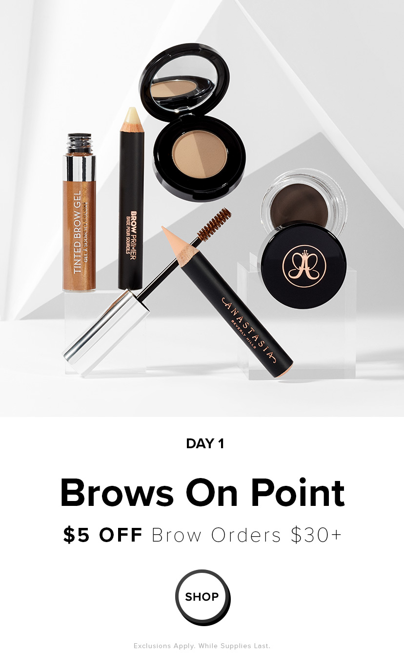 5 Days of Deals - 30% off $30 Brow Order