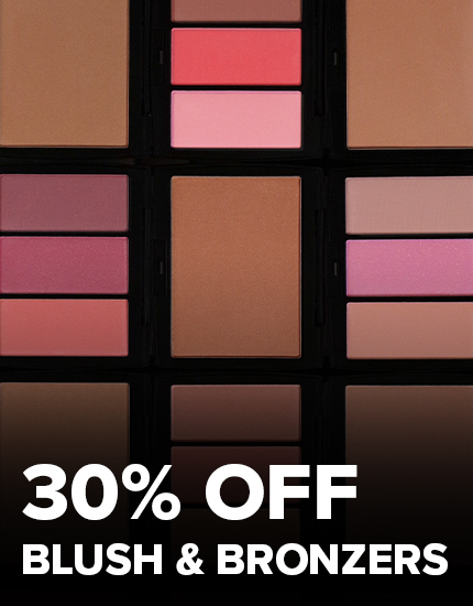 30% off Blush and Bronzer