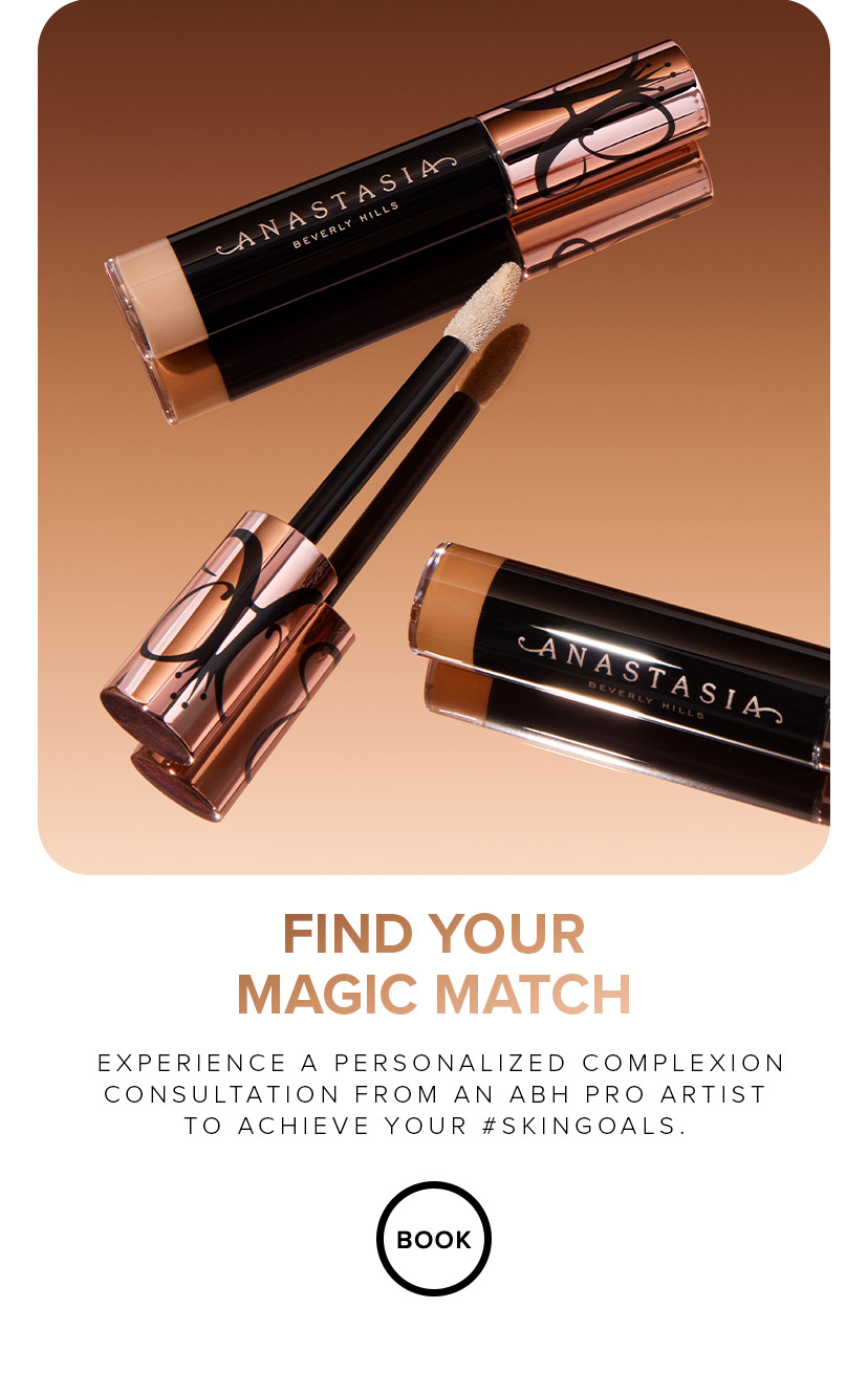Find your magic match | experience a  personalized complexion consultation from an ABH Pro Artist to achieve your #skingoals