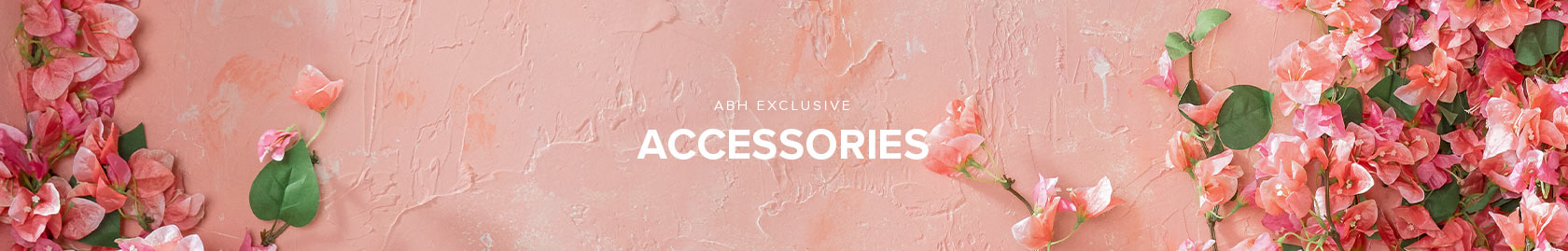 ABH Exclusive Accessories