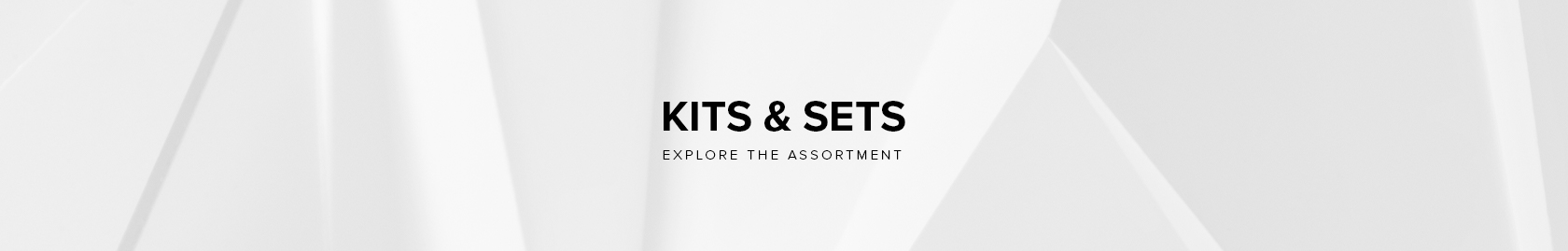 Kits and Sets - Explore the Assortment